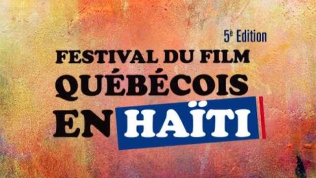 5e festival Film QC en Haiti